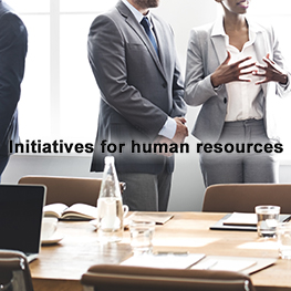 Initiatives for human resources